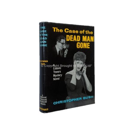 The Case of the Dead Man Gone by Christopher Bush First Edition MacDonald 1961